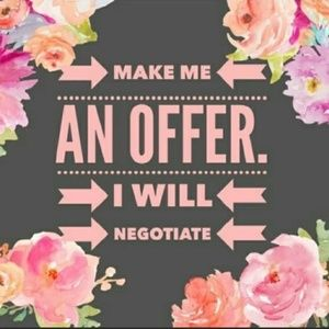 Other - Make me an Offer. I negotiate!!!